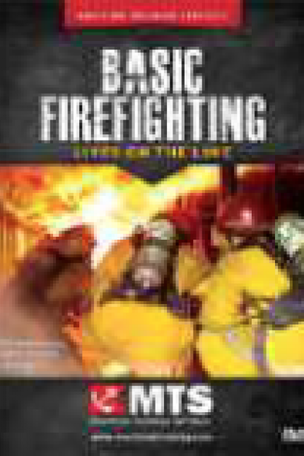 Basic Firefighting: Lives on the Line